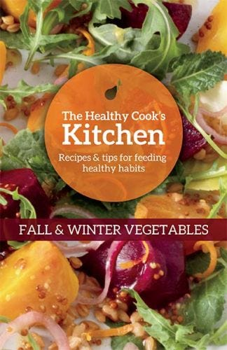 The Healthy Cook's Kitchen:  Fall & Winter Vegetables