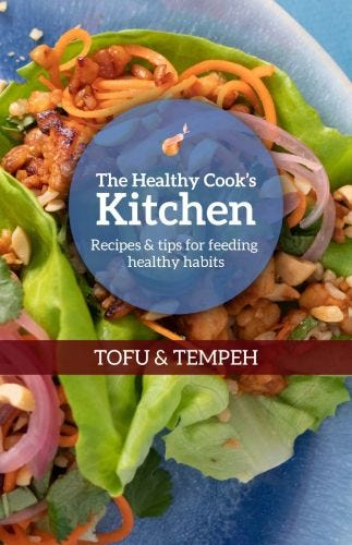 The Healthy Cook's Kitchen: Tofu and Tempeh