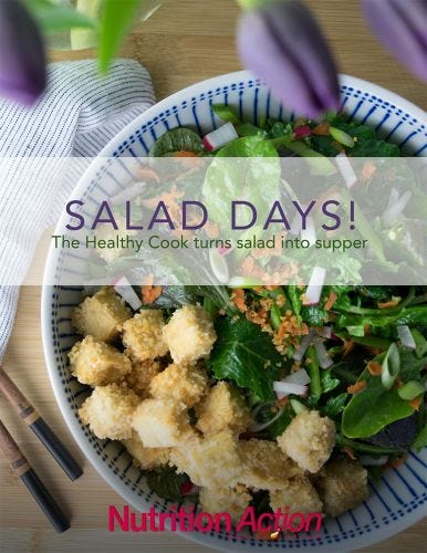 Salad Days! The Healthy Cook Turns Salad into Supper