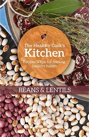 The Healthy Cook's Kitchen: Beans & Lentils